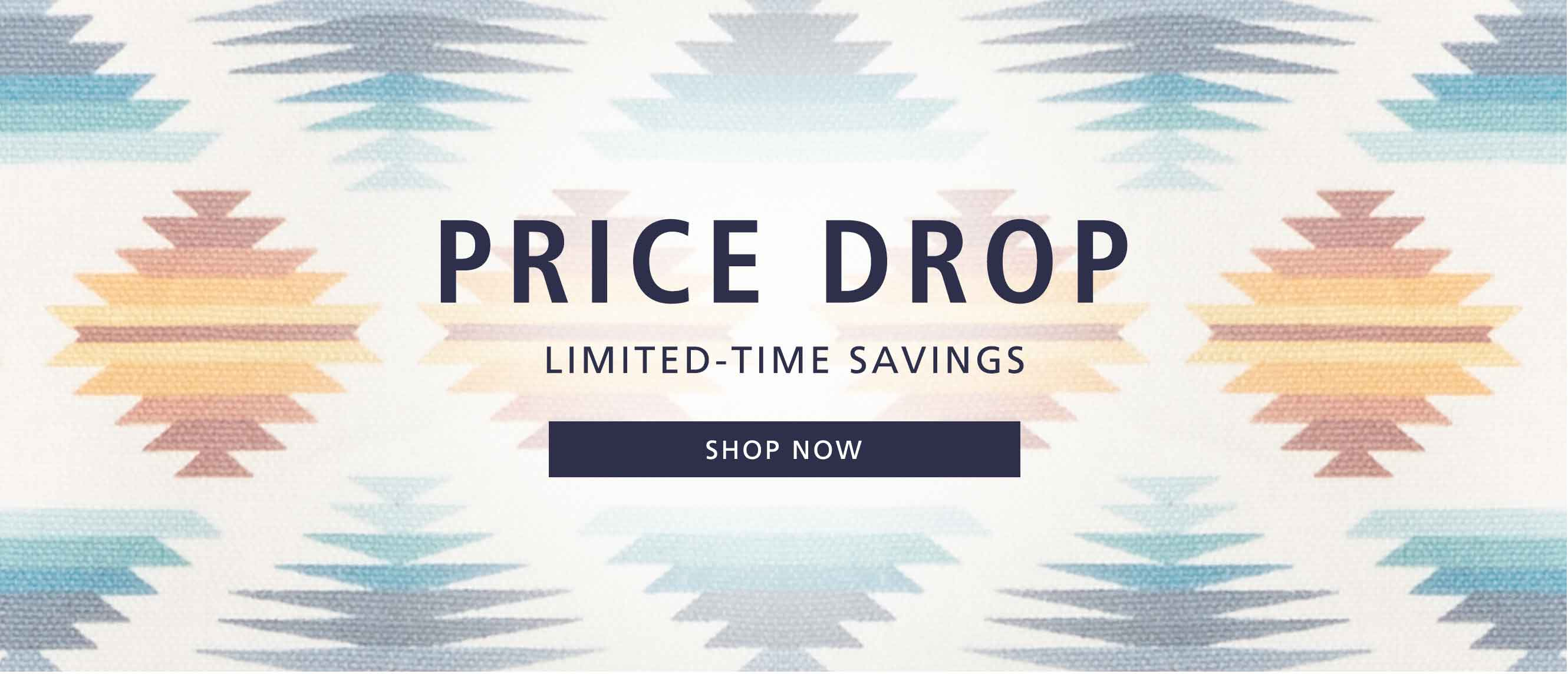 PRICE DROP | Limited-time savings - SHOP NOW