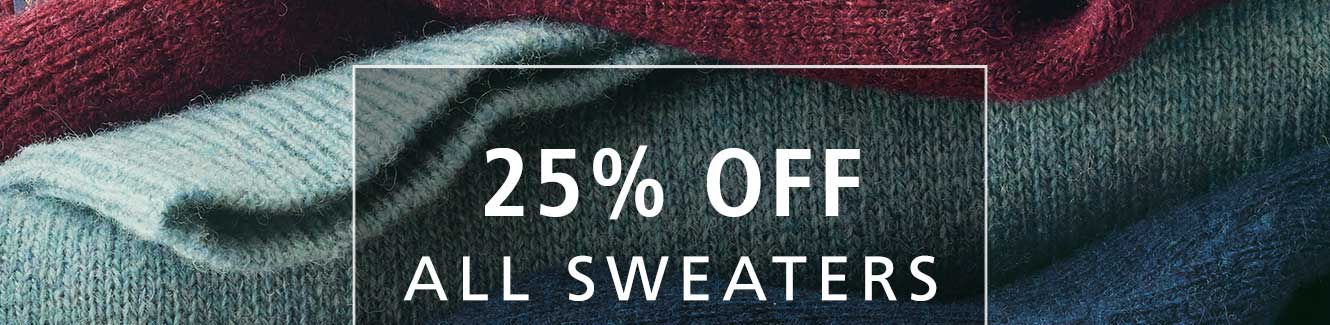 25% OFF ALL SWEATERS