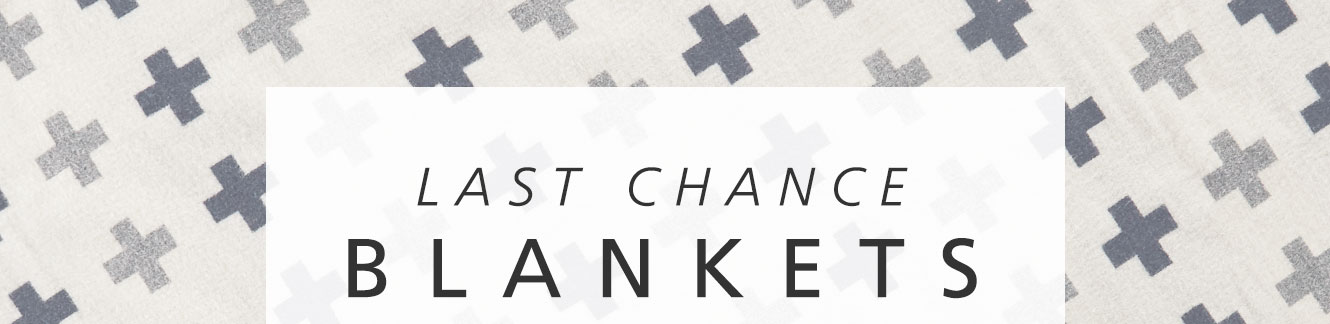 Last Chance Blankets