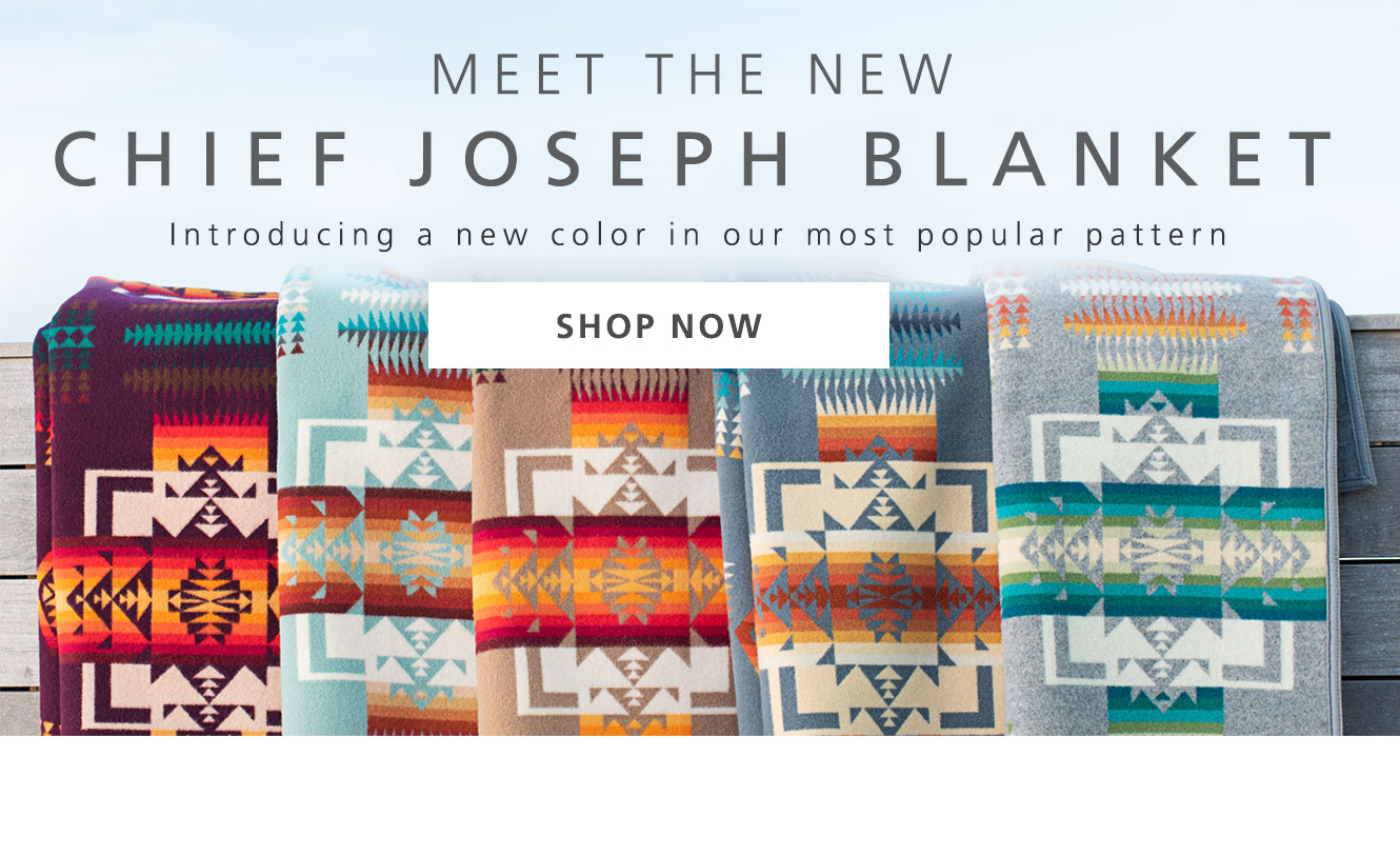 There's a new Chief Joseph Blanket; shown are five colors, hanging over a bench